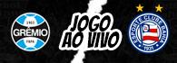 AO VIVO: Grêmio x Bahia