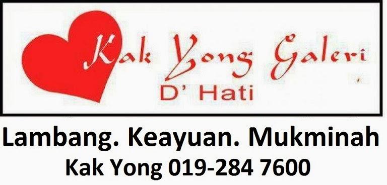 Brand : Kak Yong Galeri D'Hati