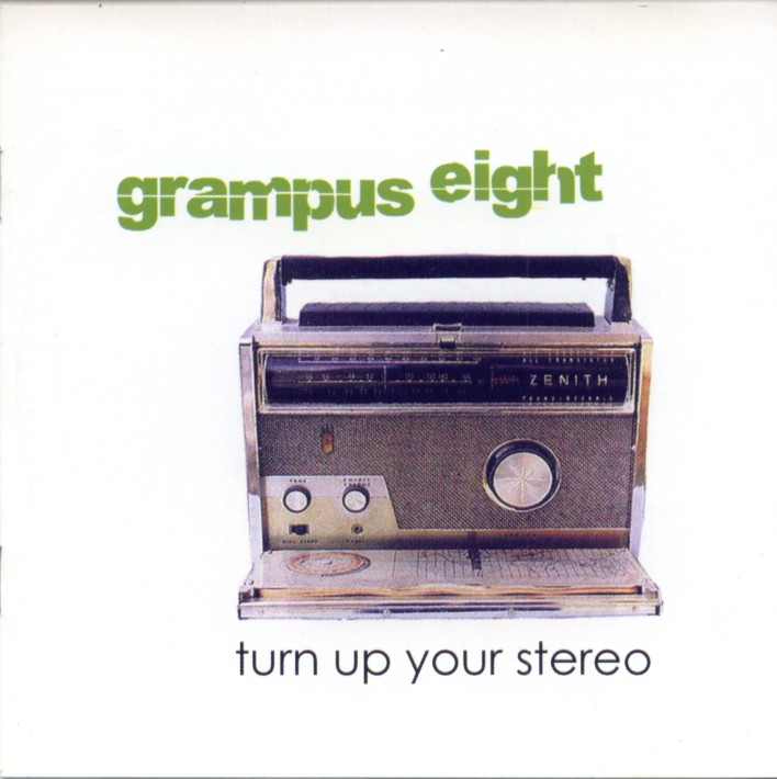 Grampus Eight - Turn Up Your Stereo