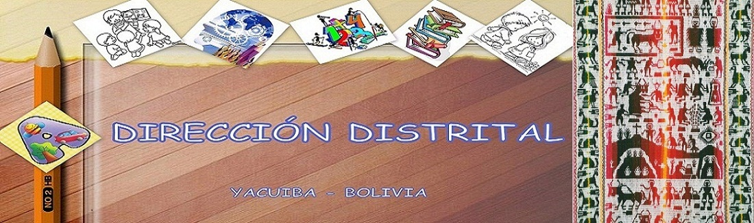 DIRECCION DISTRITAL DE EDUCACION YACUIBA
