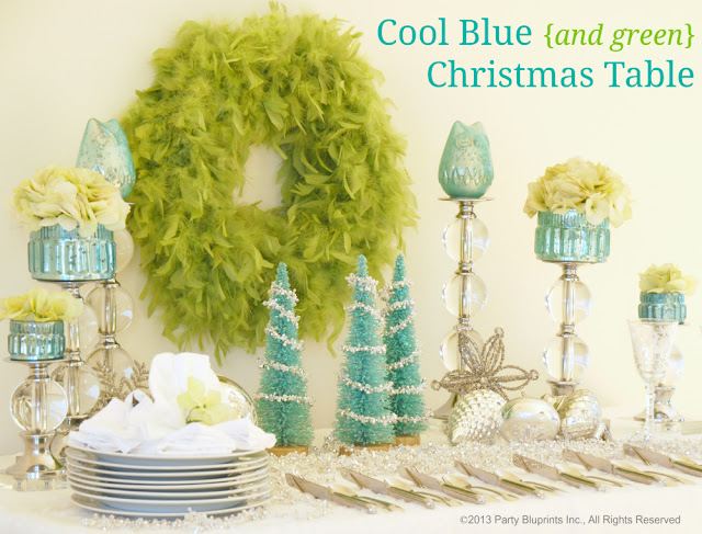 http://www.partybluprintsblog.com/cool-gifts/christmas/cool-blue-green-christmas-table/