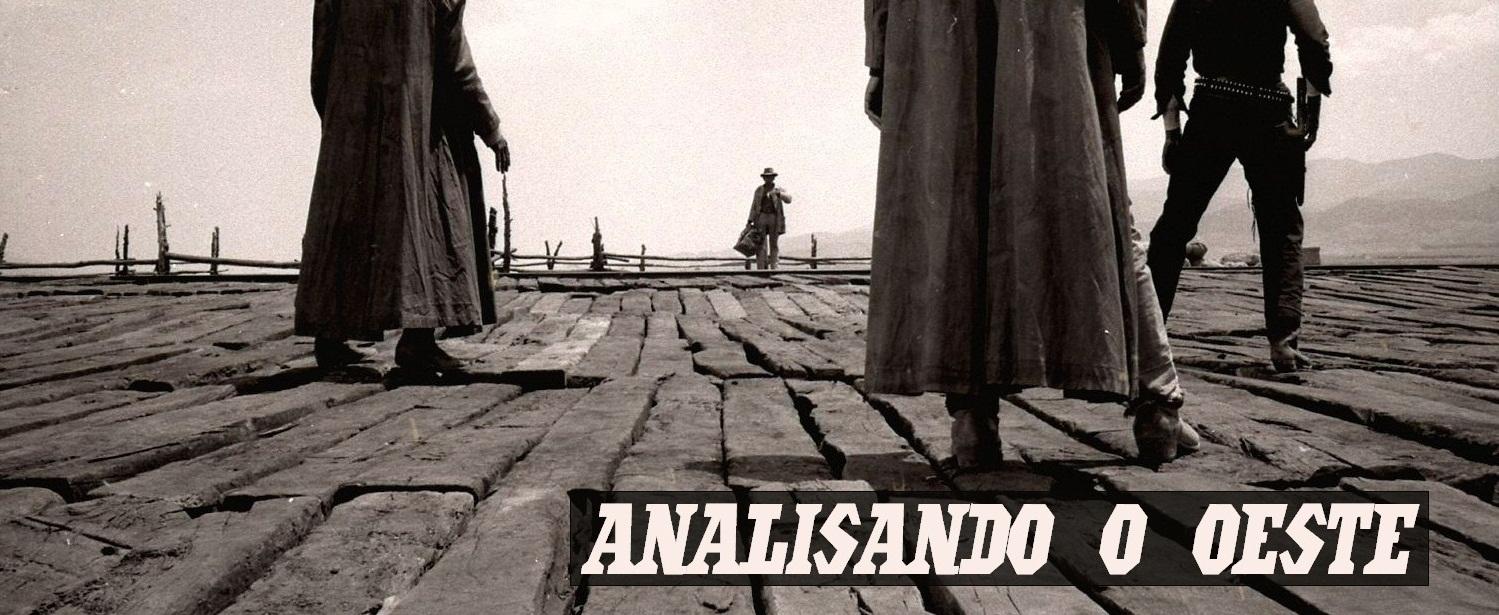 ANALISANDO O OESTE
