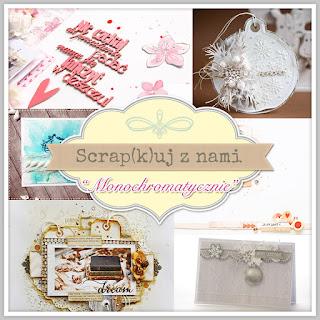http://scrapkipl.blogspot.com/2015/10/scrapkuj-z-nami-monochromatycznie.html