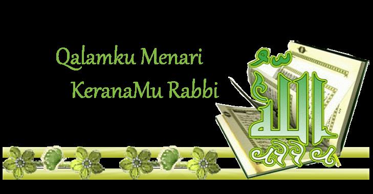 Qalamku Menari keranaMu Rabbi