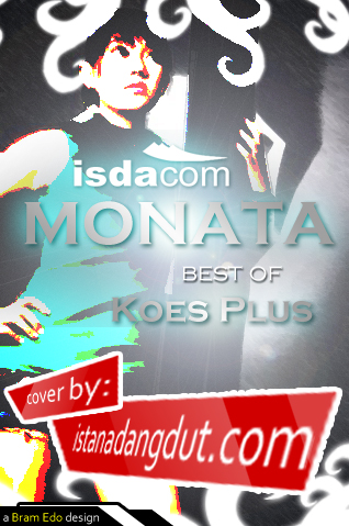 download mp3, bunga di tepi jalan, sodiq, monata, monata best of koes plus, dangdut koplo