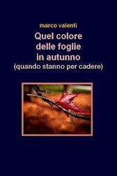 Quel colore delle foglie in autunno