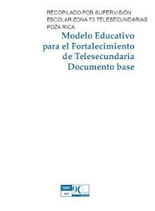 MODELO EDUCATIVO PARA EL FORTALECIMIENTO DE TELESECUNDARIA