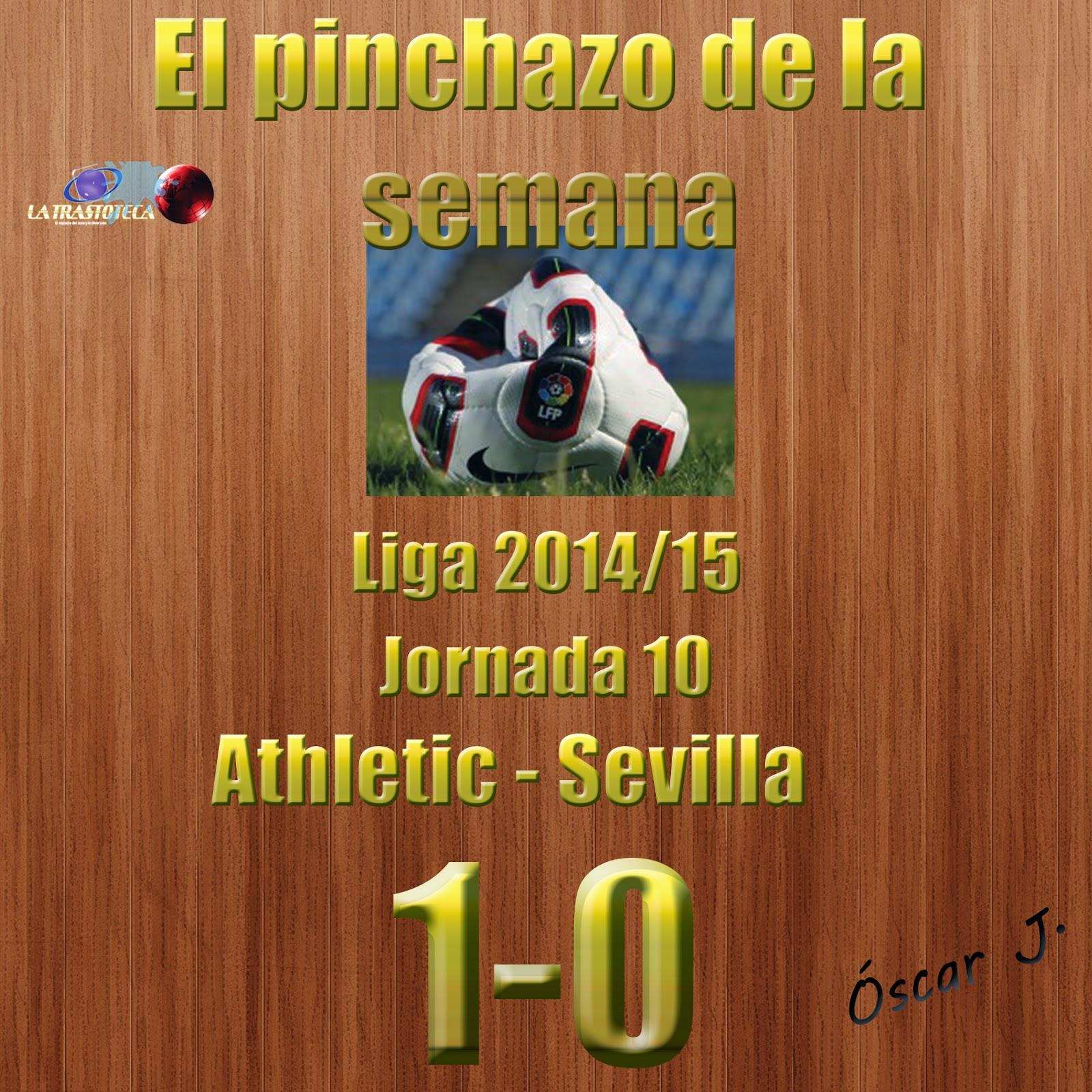 Athletic 1-0 Sevilla. Liga 2014/15 - Jornada 10. El pinchazo de la semana.