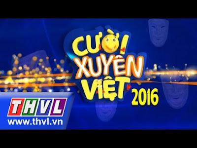 Cười Xuyên Việt 2016 - Cuoixuyenviet.vn