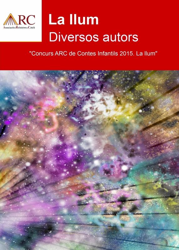 La llum (Diversos autors) - La llum d'una estrella (Toni Arencón Arias)
