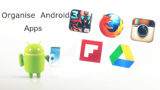Organise Android Apps