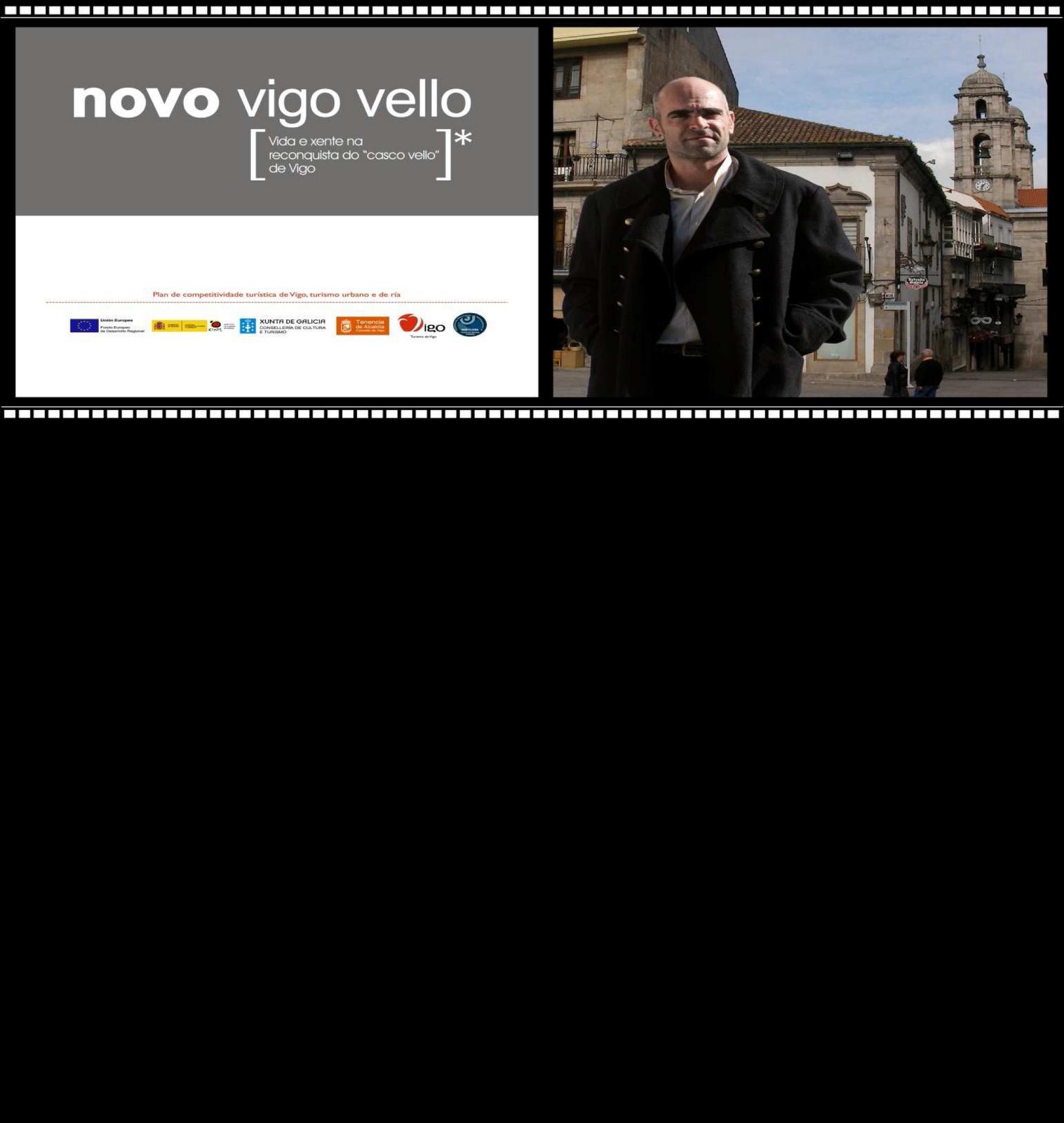 Turismo de pontevedra pases documental sobre el casco for Oficina turismo vigo