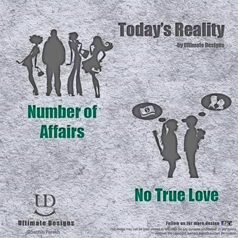 Today's Reality more affairs no true love