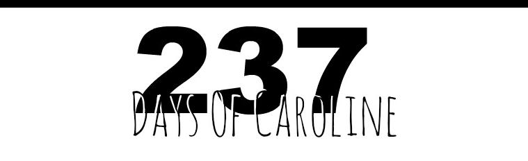 273 Days Of Caroline