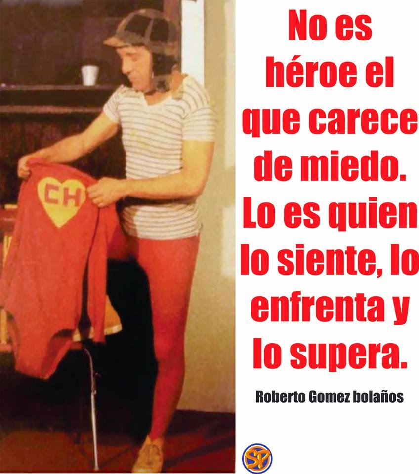 Frases Del Chavo | Los Heroes