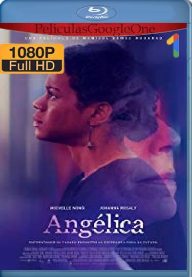 Angélica (2016) HD [1080p] [Latino-Ingles] [GoogleDrive]