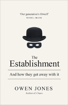 The Establishment by Owen Jones