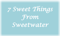 7 Sweet Things