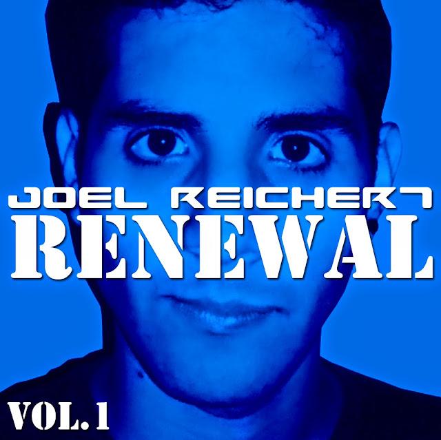 Joel Reichert - Renewal (2014)