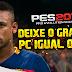 PES 2016: Deixar o gráfico de PC igual de Playstation 4