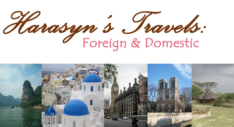 Harasyn's Travels: Foreign & Domestic