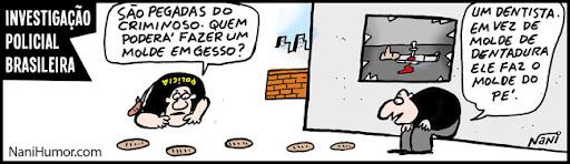 Tiras: Investigação policial brasileira. pegada