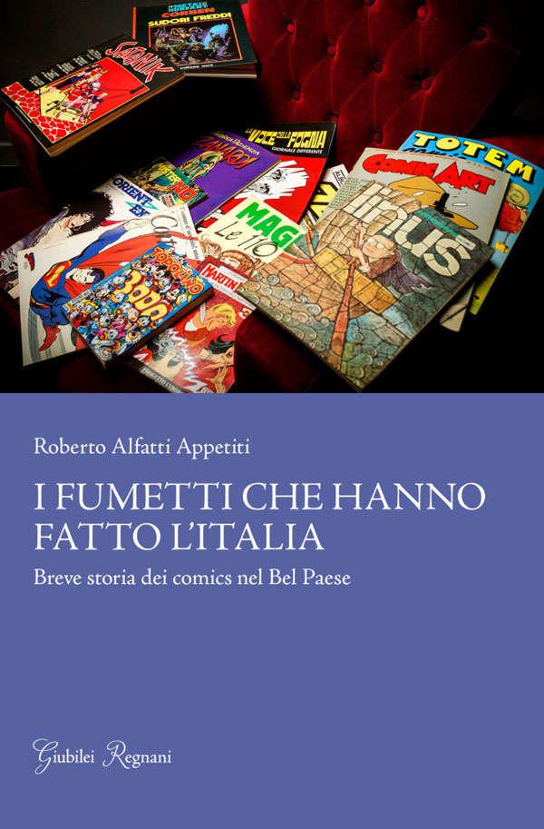 I fumetti che hanno fatto l'Italia