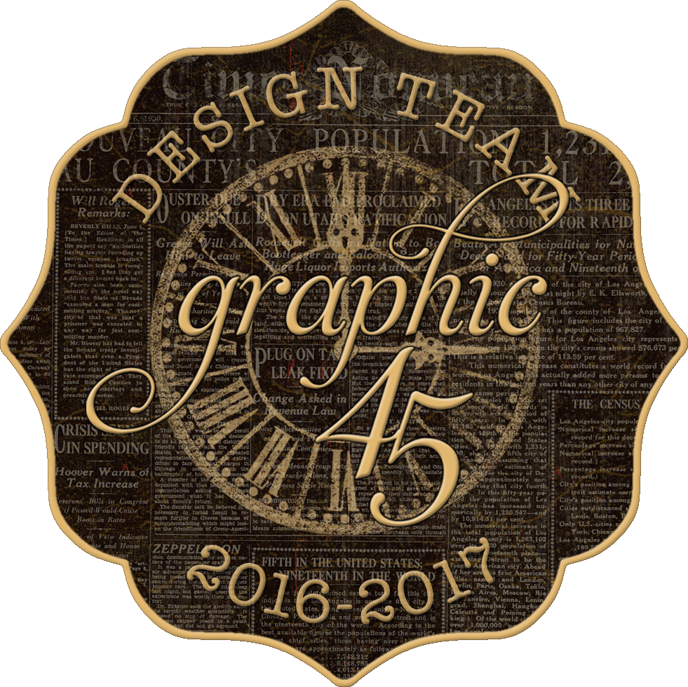 I Design for Graphic 45 June 2016 - Juen 2018
