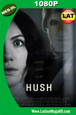 Hush (2016) Latino HD WEB-DL 1080P ()