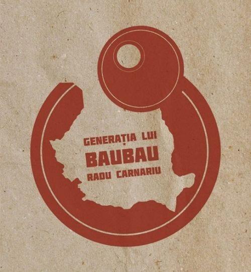 baubau manifesto radu carnariu generatia lui bau bau