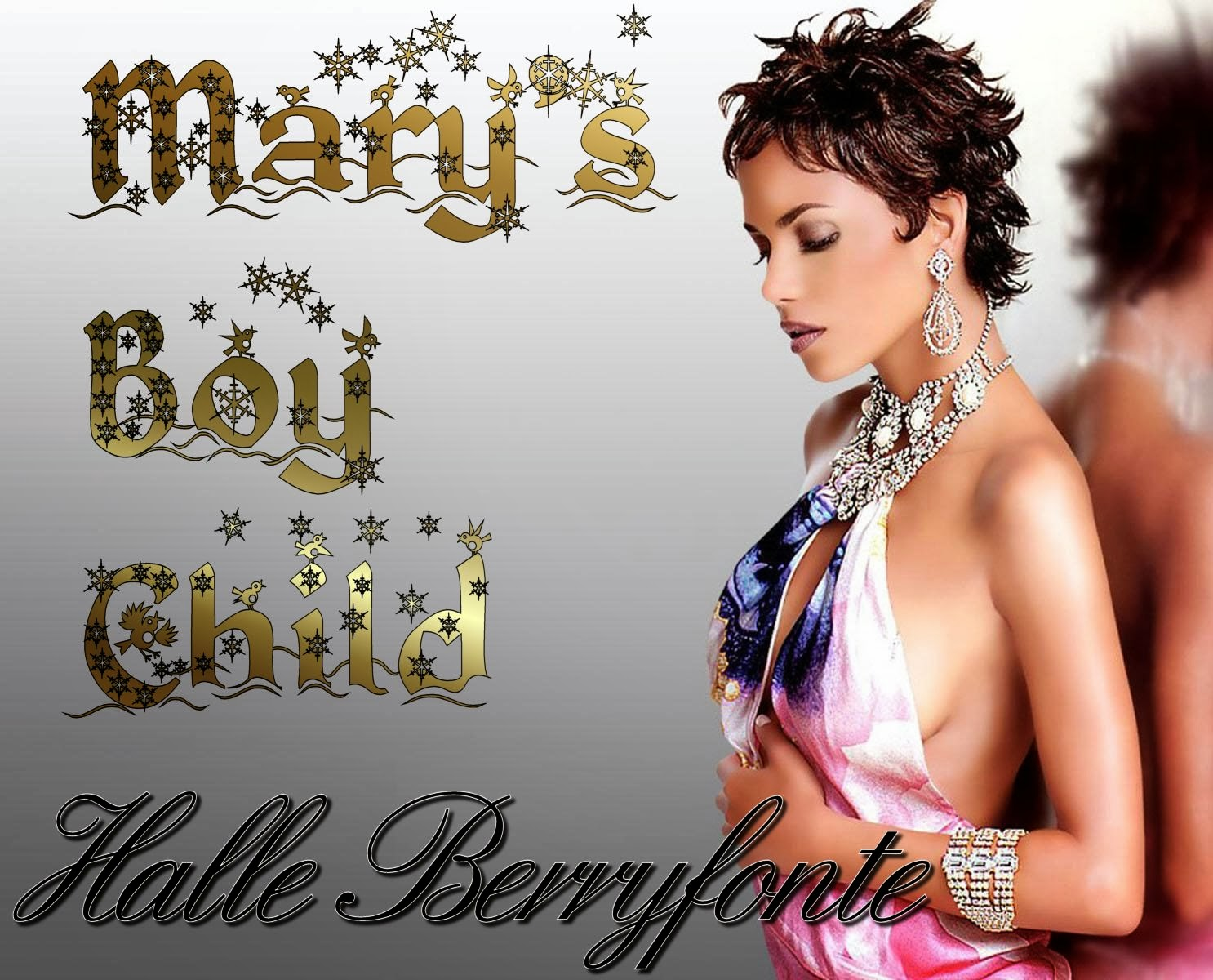 Halle Berryfonte - Mary's Boy Child