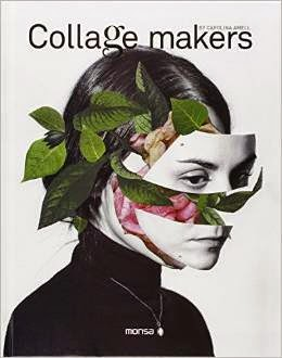 http://www.amazon.com/Collage-Makers-Josep-Minguet/dp/8415829795