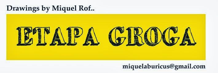 Etapa groga Drawings by Miquel Rof..