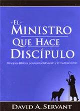 David A. Servant-El Ministro Que Hace Discípulos-