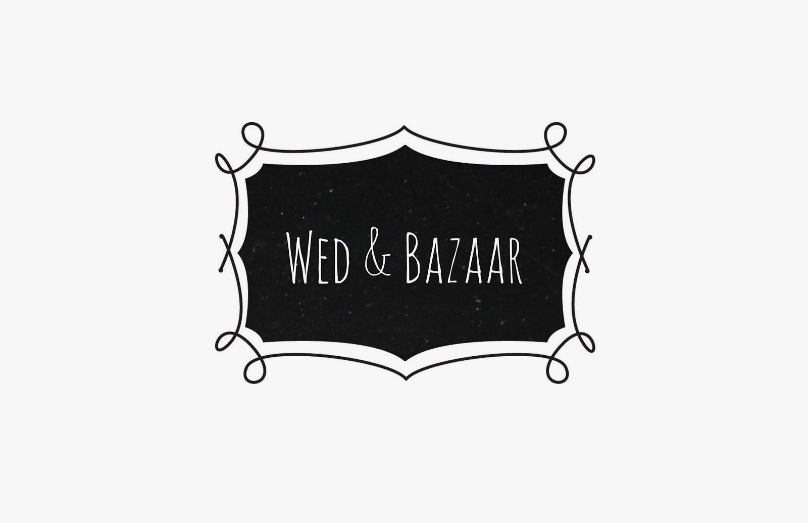 Wed & Bazaar / Bodas, eventos y algo más.
