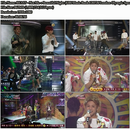 Download Performance BEAST / B2ST (비스트) - Not Me + Beautiful Night (KBS Music Bank 120726 London Olympic Special) (Comeback Stage) (Full HD 1080i)