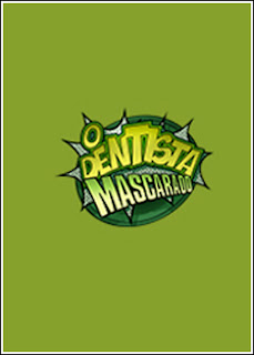 O Dentista Mascarado S01E05   HDTV