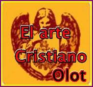 """EL ARTE CRISTIANO """"OLOT"""""""