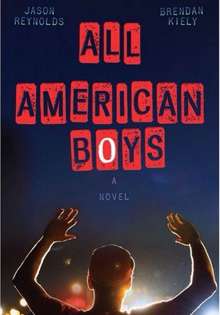 https://www.goodreads.com/book/show/25657130-all-american-boys