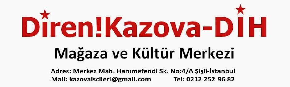 Diren!Kazova-DİH