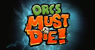 Orcs Must Die-SKIDROW