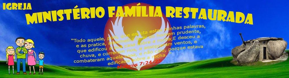 MINISTERIO FAMILIA RESTAURADA
