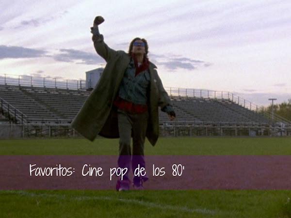 Favoritos: Cine pop de los 80'