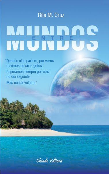 """O meu livro - """"Entre Mundos"""""""