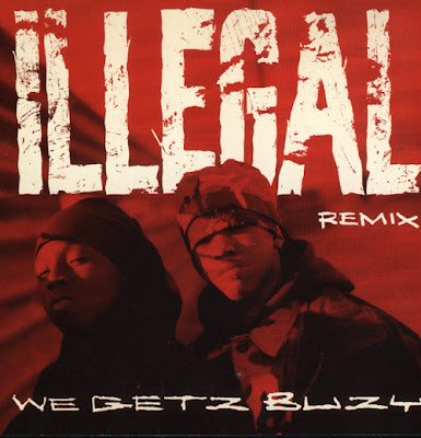 Illegal – We Getz Buzy (Remix) (Promo CDS) (1993) (320 kbps)