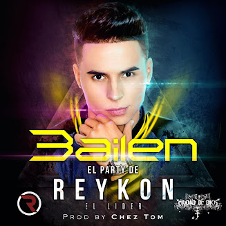 (DESCARGA) Reykon El Líder – Bailen (El Party De Reykon)