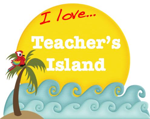 I Love Teacher's Island