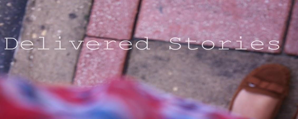 Delivered Stories