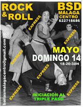 INTENSIVO EXPRESS DE ROCK & ROLL INICIAL EL DOMINGO 14 DE MAYO EN BSD MÁLAGA CENTRO.
