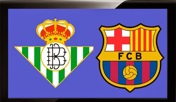 BETIS VS FC BARCELONA, LIGA BBVA, STREAMS, VIDEOS, REPETICION, ONLINE
